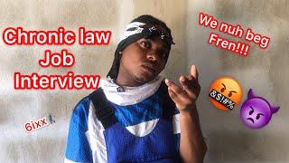 Chronic Law Job Interview | @nitro__immortal