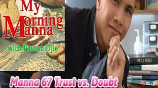 Manna 67 Trust vs. Doubt