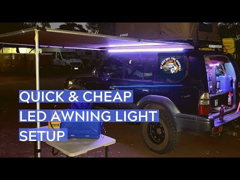 quick-&-cheap-awning-led-light-setup-for-4wd's-$20