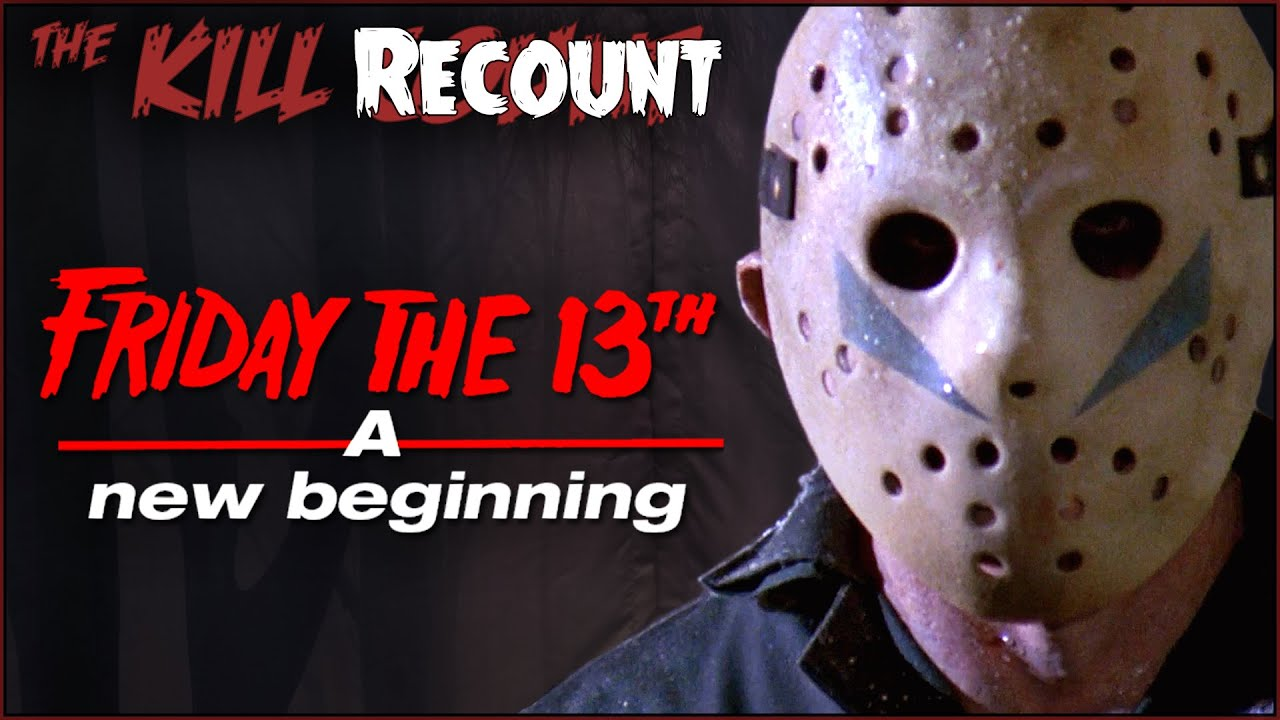 NEW Friday the 13th: A New Beginning (1985) KILL COUNT: RECOUNT