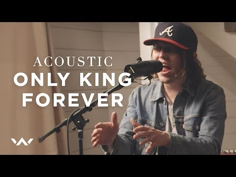 Only King Forever | Acoustic | Elevation Worship