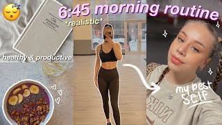 6:45 AM PRODUCTIVE MORNING ROUTINE 2021 | realistic and simple