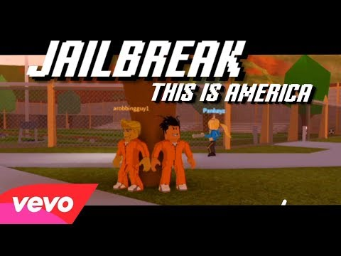 JAILBREAK - THIS IS AMERICA [ROBLOX MUSIC VIDEO]
