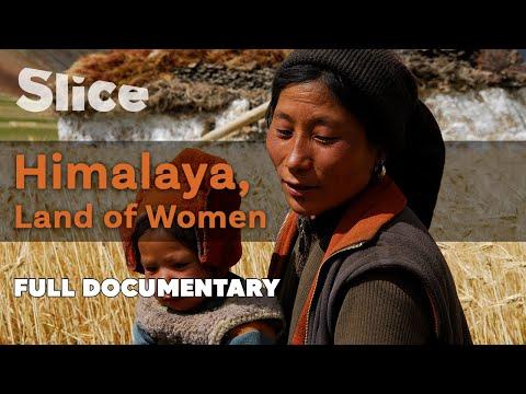 Himalaya, Land of Women | Full Documentary | SLICE