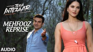 Mehfooz Reprise Full Audio Song   Tera Intezaar    Arbaaz Khan   Sunny Leone