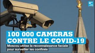 A Moscou, 100 000 caméras pour lutter contre le coronavirus