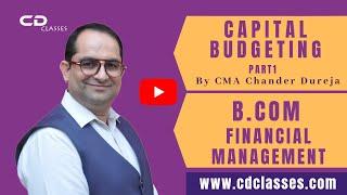 bcom financial management capital budgeting part 1