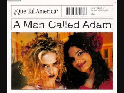 A Man Called Adam Que Tal America? Barrio Blues Mix