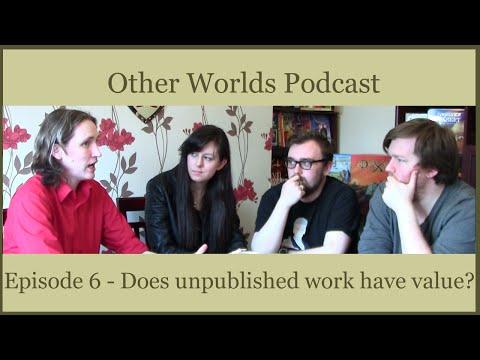 Unpublished Work Has No Value?