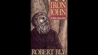 Robert Bly reading Iron John: A Book About Men Part 1 Audiobook