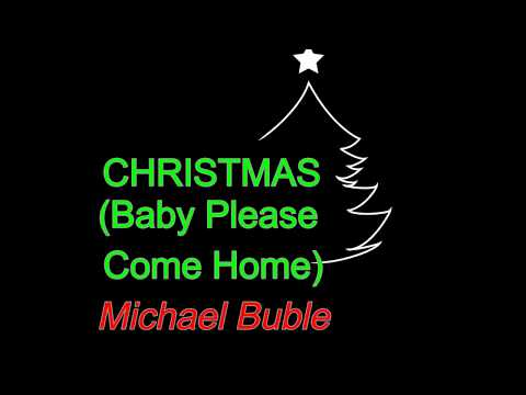 Michael Buble - Christmas (Baby Please Come Home) (Lyric Video) [HD] [HQ]