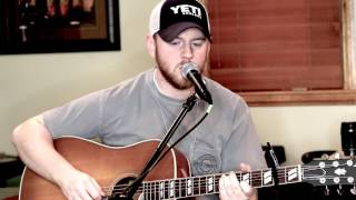 Brantley Gilbert Tried To Tell Ya Acoustic Cover