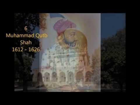 The 8 Qutb Shah Kings of Hyderabad