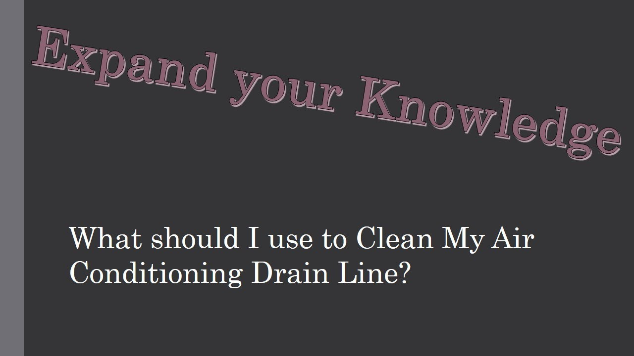 What should I use to Clean My AC Drain Line? - YouTube