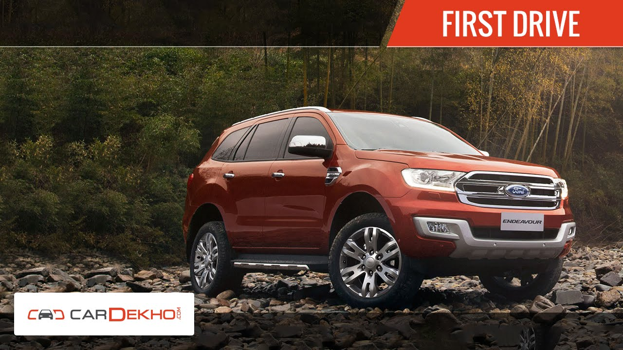 Ford Endeavour - First Drive Review | CarDekho com