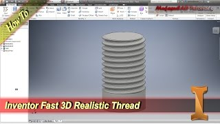 Inventor How To Add Realistic Thread