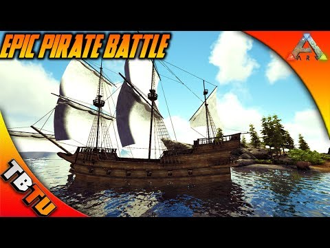 ADVANCED RAFTS GALLION BATTLE! WHO WILL BE THE BEST PIRATE Ark Survival Evolved