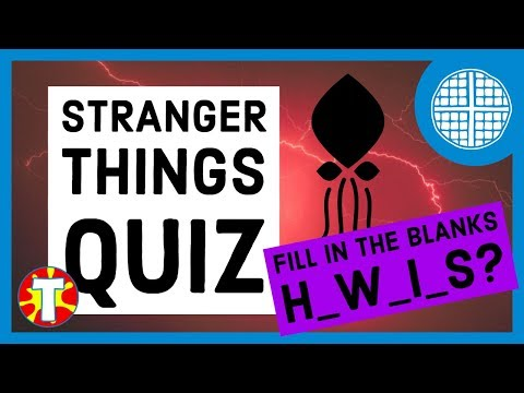 Stranger Things Quiz | Missing Letters Word Challenge