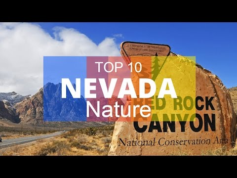 Top 10. Best Parks and Nature Attractions in Nevada