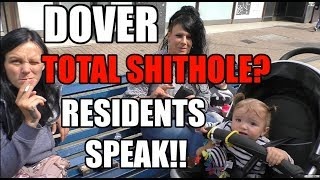 Dover, UK. Is it a Total Shithole ❓ Residents Speak, Uncensored!