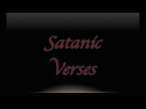 Satanic Verses And Truth Part1