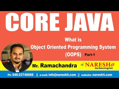 What is Object Oriented Programming System (OOPS) Part 1 | Core Java Tutorial | Mr. Ramachandra