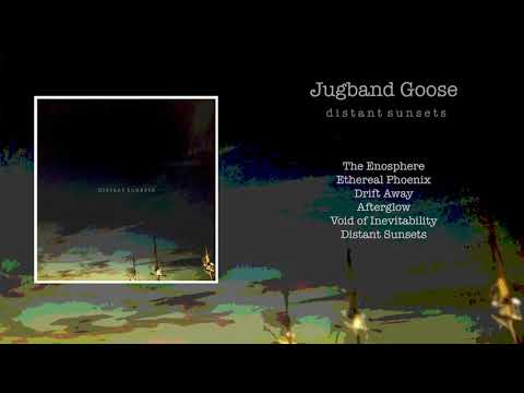 Jugband Goose - Distant Sunsets (full album)