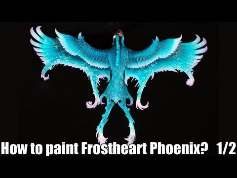 How to paint a Frostheart Phoenix? 1/2