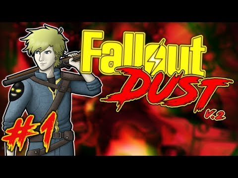 Fallout: Dust V.2 | Part 1 | One Man Army