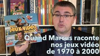 #55 - Quand Marcus raconte nos jeux vidéo de 1970 à 2000