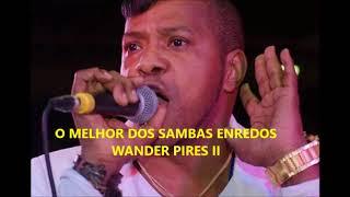 Baixar WANDER PIRES - VOL. II : Interpretando Sambas Enredos