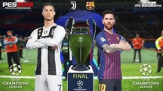 PES 2019 | Barcelona vs Juventus | Final UEFA Champions League (UCL) | C.Ronaldo vs L.Messi