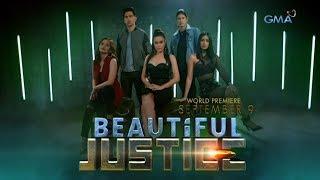 'Beautiful Justice,' ngayong September 9 na!