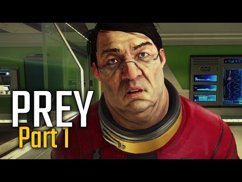 Prey Walkthrough Part 1 - First Day on the Job (PC Let's Play Commentary)