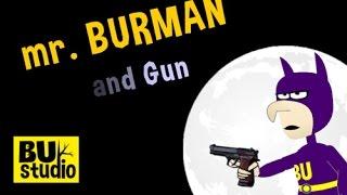 Burman and Gun | Видеоуроки kopirka-ekb.ru