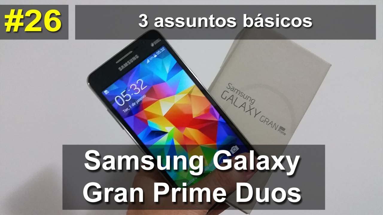 Fabuloso Samsung Galaxy Gran Prime - 3 assuntos básicos - PT-BR - YouTube XE34