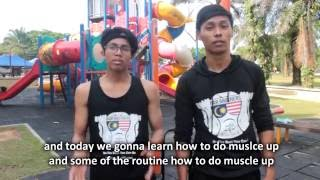 Muscle Up Hunt - Calisthenics - Bar Brothers MY