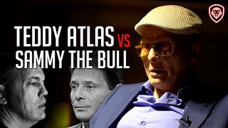 Sammy Gravano Calls Out Teddy Atlas