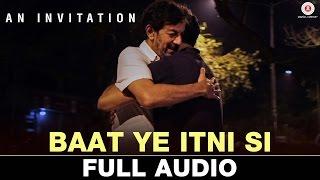 Baat Ye Itni Si | An Invitation   Short Film | Rajat Kapoor