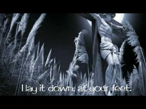 Lay It Down - Matt Maher