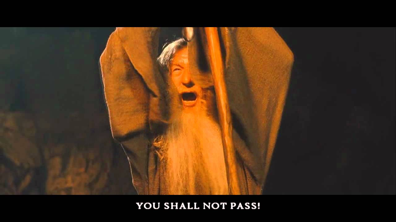 Thou Shalt Not Pass Lord Of The Rings