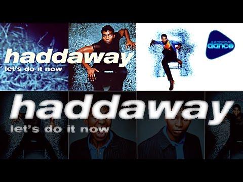 Haddaway - Let's Do It Now (1998) [Full Album]