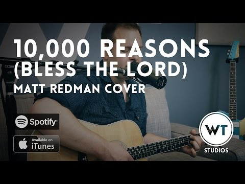10K Reasons (Bless The Lord)