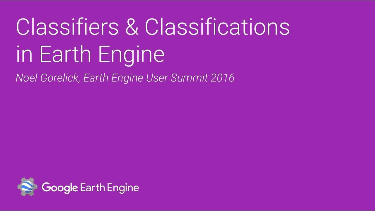 Supervised Classification | Google Earth Engine API | Google