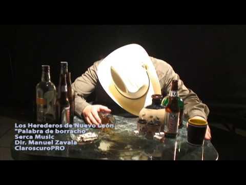 Los Herederos de Nuevo León - Palabra de Borracho ( Video Oficial )