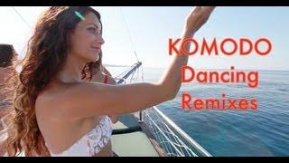 KOMODO - Dancing- Remixes promo video