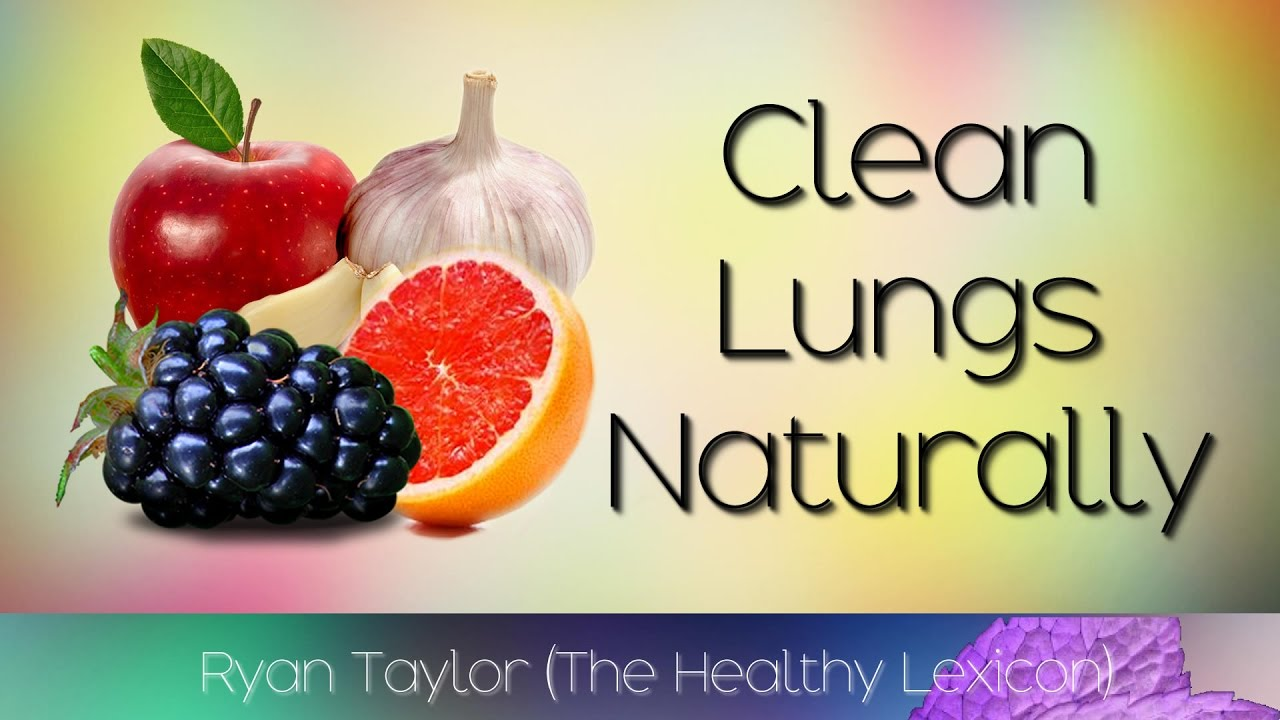 Foods That Naturally Cleanse The Lungs