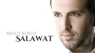 Mesut Kurtis - Salawat | Audio