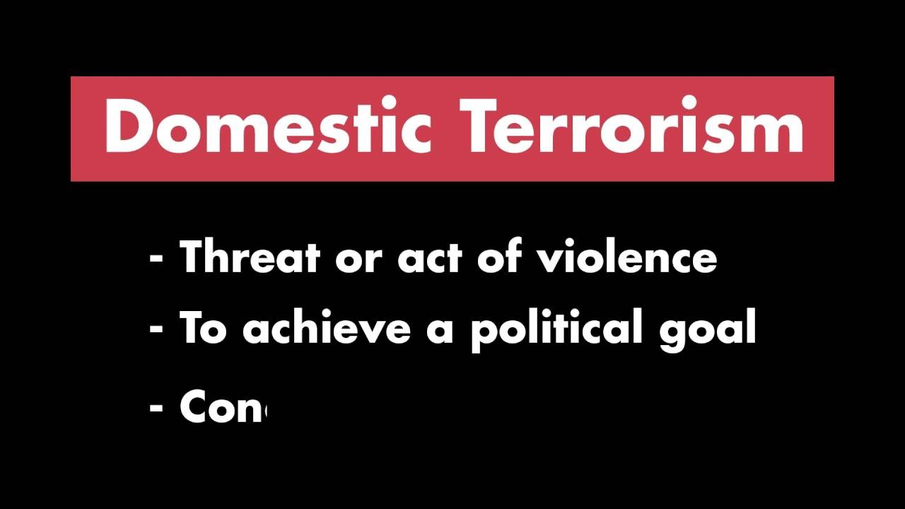 Definition of Domestic Terrorism ...