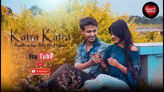 Katra Katra Aankho Se Kyu Behti Hai Majboori | Sourav & Shilpa | Sad song 2019 | Bewafa Song
